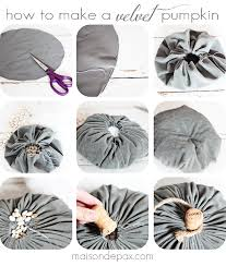 make your own velvet pumpkins in mere minutes with this easy tutorial via maisondepax com