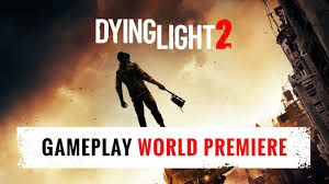 Dying Light 2 Ps4 Gameplay Dying Light 2 E3 2018 Gameplay World Premiere