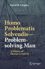 Homo Problematis Solvendis Problem Solving Man A History
