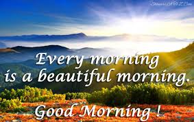 Good Morning Short Quotes Best of Every Morning Is A Beautiful Morning Shayari A To Z