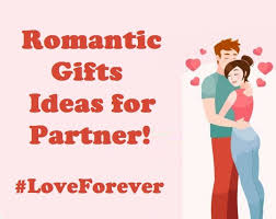 romantic gifts idea for partner