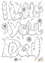 Small Picture I Love You Dad coloring page Free Printable Coloring Pages
