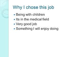 Pediatrician By Autumn Schneider Why I Chose This Job Being With