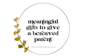 10 meaningful gifts to give a bereaved pa