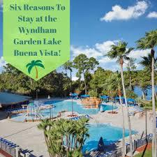 6 reasons to stay at the wyndham garden lake buena vista