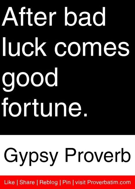 im bad luck quotes
