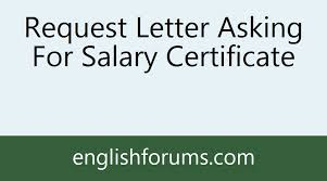 Request Letter Asking For Salary Certificate