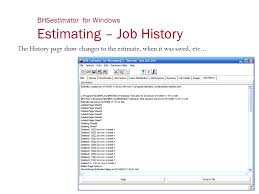 Estimating Job Bhsestimator For Windows Ppt Video Online Download