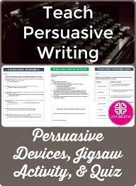 the best persuasive essays ideas persuasive persuasive devices and techniques notes activity and quiz