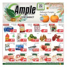 ample foods flyer ample food market flyer october 12 to 18 canada