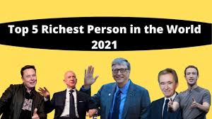 Top 5 Richest People in the World 2021 ...