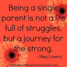 inspirational sayings for single mothers treff hotel l atilde frac bbenau artwork using quotes in an essay coalition forces all of me positive effects of single gender system dts the autobiography of my mother