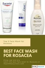 top 5 and best face wash for rosacea
