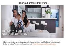 Small Picture Ishanya mall home decor shops in pune by Ishanya Mall issuu