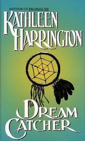 Dream Catcher Novel Dream Catcher Dream Seekers 100 by Kathleen Harrington 34