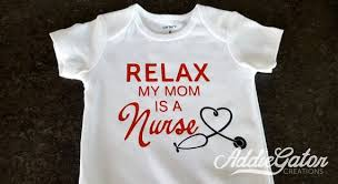 Relax My Mom Is A Nurse Onesie