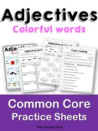 Adjectives Common Core Practice Sheets L.1.1.F | Common core ...