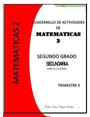 Jul 16, 2021 · paco el chato segundo grado de secundaria matemáticas volumen 1. 2o 2t Alumno Cuadernillo De Matematicas Matematicas 2 Trimestre Ii Ochs Cuadernillo De Actividades De Matematicas 2 Segundo Grado Secundaria Para Course Hero
