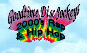 2002 Hip Hop Charts Goodtime Djs R B Hip Hop And Rap List 2000 2006 2001 2002
