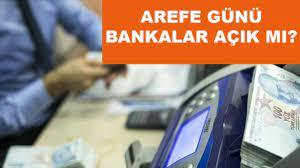 Arefe günü bankalar açık mı? 19 Temmuz Pazartesi günü bankalar açık mı? -  Haber, Haberler, Son Dakika Haberler | binsoz