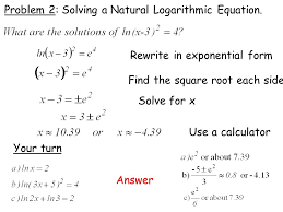problem 2 solving a natural logarithmic equation