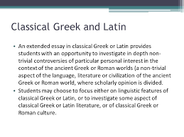 international baccalaureate the extended essay ppt classical greek and latin