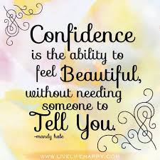 Quotes On Feeling Beautiful Best Of Quote On Feeling Confident And Beautiful Dont Give Up World