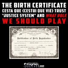 The Birth Certificate Cesta Que Cestui Que Vie Trust