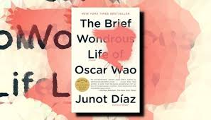 Image result for The brief wondrous life of Oscar Wao
