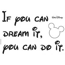 If You Can Dream It You Can Do It Quote Best Of If You Can Dream It You Can Do It Quotesvalley
