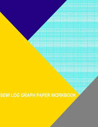 Semi Log Graph Paper Workbook 84 Divisions 6th Accent By 2 Cycle Paperback