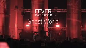 FEVER - Ghost World [with live band] @ CAT EXPO 6 - YouTube