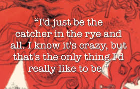 Catcher In The Rye Quotes Inspiration Quote By J D Salinger €�Anyway I Keep Picturing All These Little
