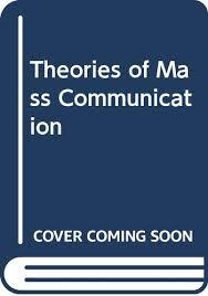 fleur melvin ball rokeach sandra - theories mass communication - AbeBooks
