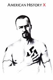 american history x i watch films and shit american history x