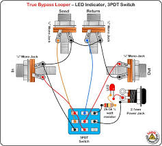 true bypass looper led dpdt switch wiring diagram effects true bypass looper led dpdt switch wiring diagram effects led