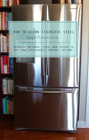 Non Stainless Steel Appliances To Clean Stainless Steel Appliances Clean Mama