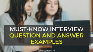 how to answer job interview questions top 13 job interview questions and answers examples career sidekick