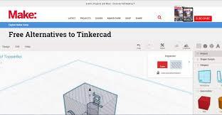 Tinkercad 3d Design Software Make Free Alternatives For 3d Design Software Tinkercad