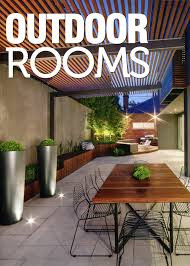 Small Picture Outdoor Rooms Magazine