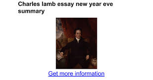 charles lamb essay new year eve summary google docs