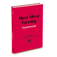 Sheet Metal Design Fundamentals Buy Sheet Metal Forming Fundamentals Book Online At Low