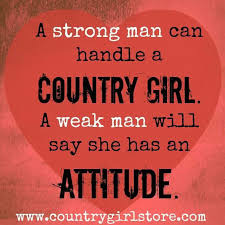 Country Girl Quotes Cool The Reason Girls Want A Country Boy Is Because They Are The Only
