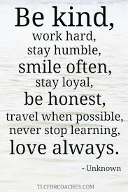 Beautiful Heartfelt Quotes Best Of TLC Inspirational Quotes Pinterest Work Hard Stay Humble Stay