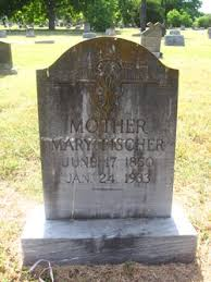 Mary Fischer (1850-1933) - Find A Grave Memorial