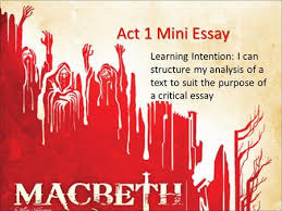 critical essay writing ppt  act 1 mini essay learning intention i can structure my analysis of a text to