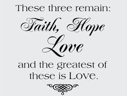 Love Faith Hope Quotes Gallery Faith Love And Hope Verse Life Love Quotes 73