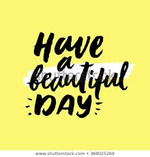 Have Beautiful Day Inspirational Motivational Quotes Stock Vector Best Motivational Quotes Of The Day