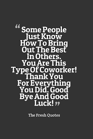 Famous Farewell Quotes For Colleagues Retirement Wishes Retirement Quotes The Fresh Quotes 9