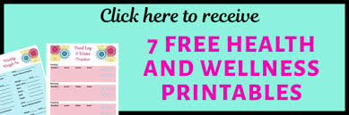 7 Free Health And Wellness Printables For Weight Loss